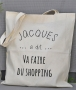 Tote Bag - Jacques a dit va faire du shopping