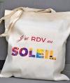 Tote Bag - J'ai RDV au Soleil