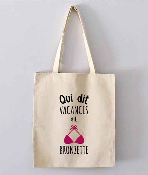 Tote Bag - Qui dit vacances dit bronzette